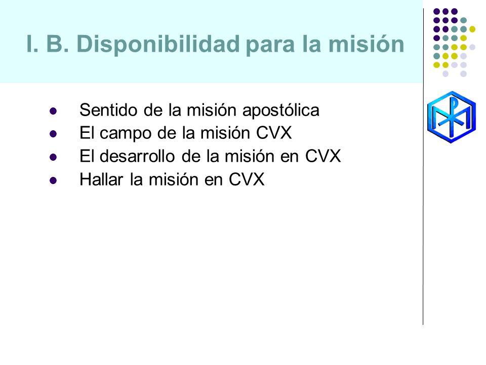 I. B. Disponibilidad para la misión