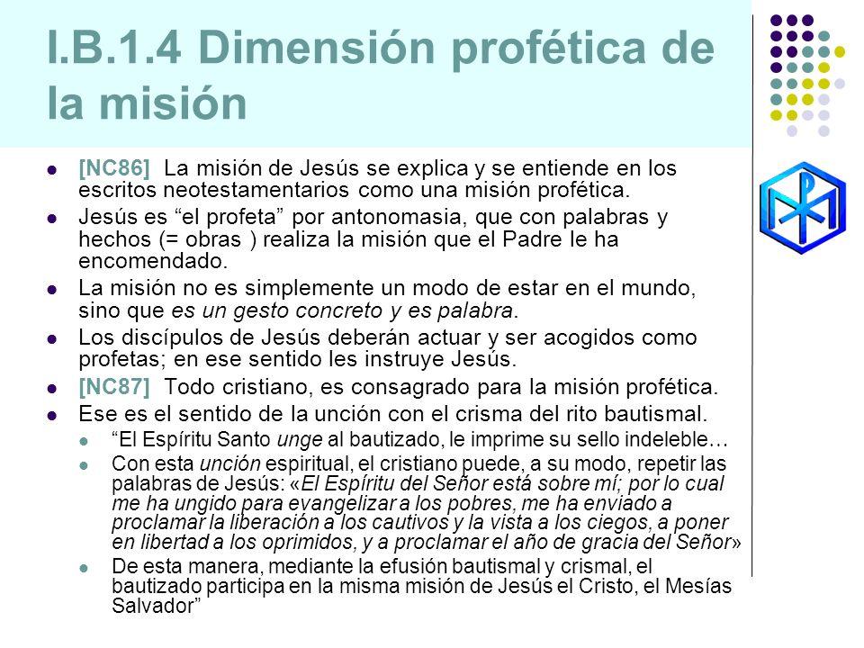 I.B.1.4 Dimensión profética de la misión