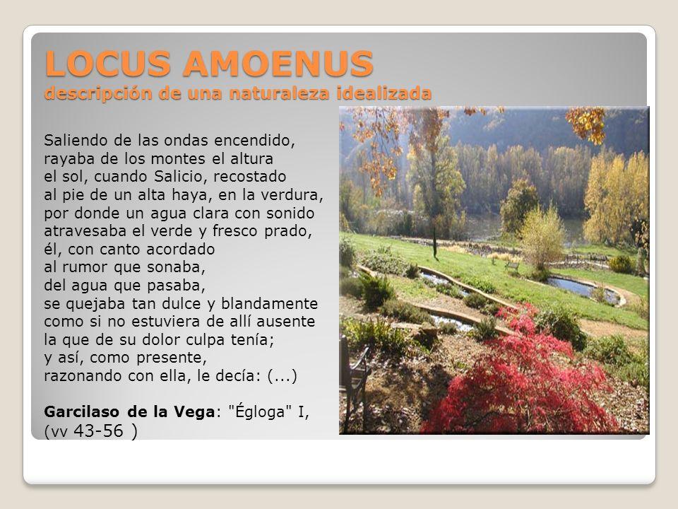 LOCUS AMOENUS descripción de una naturaleza idealizada
