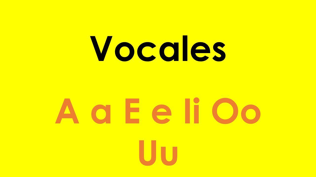 Vocales A a E e Ii Oo Uu