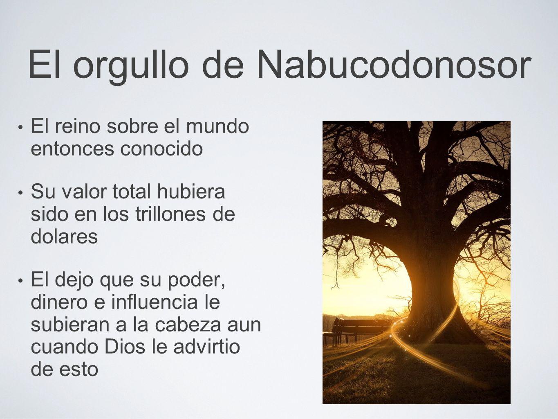 El orgullo de Nabucodonosor