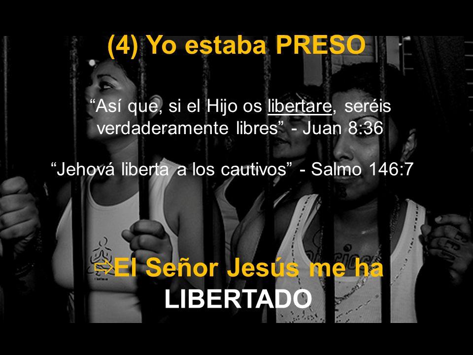Jehová liberta a los cautivos - Salmo 146:7