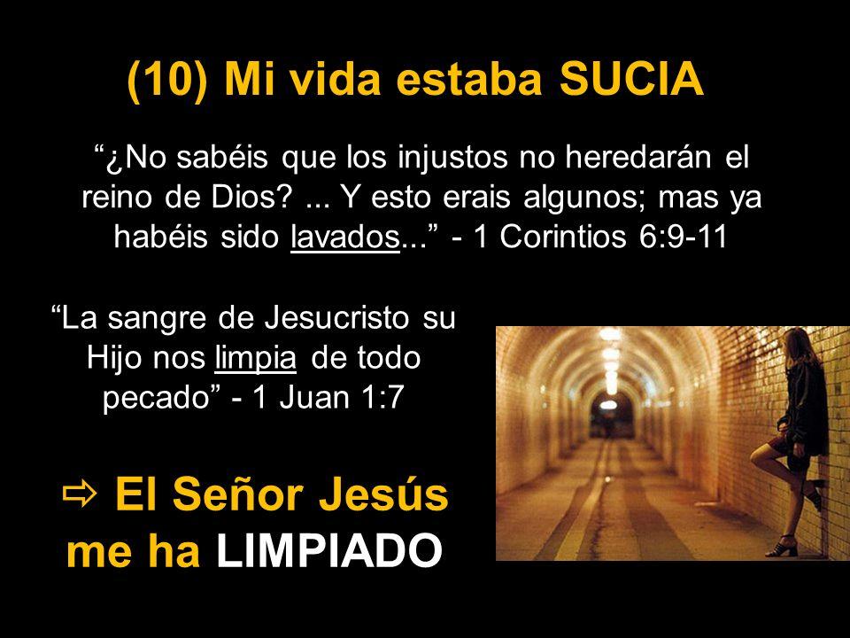  El Señor Jesús me ha LIMPIADO
