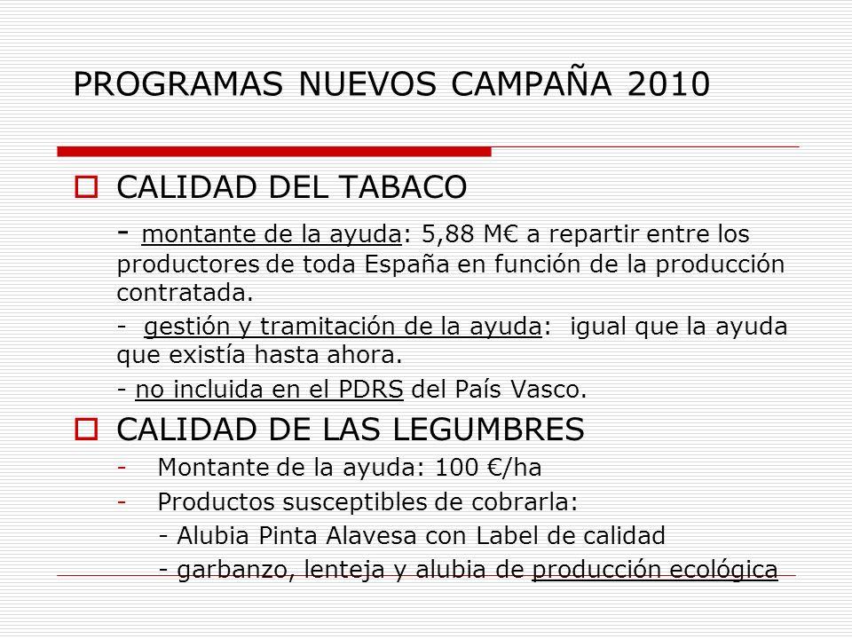 PROGRAMAS NUEVOS CAMPAÑA 2010