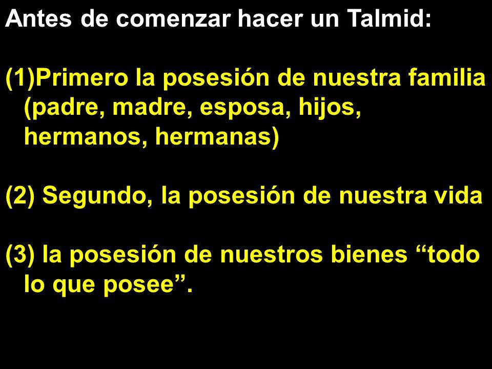 Antes de comenzar hacer un Talmid: