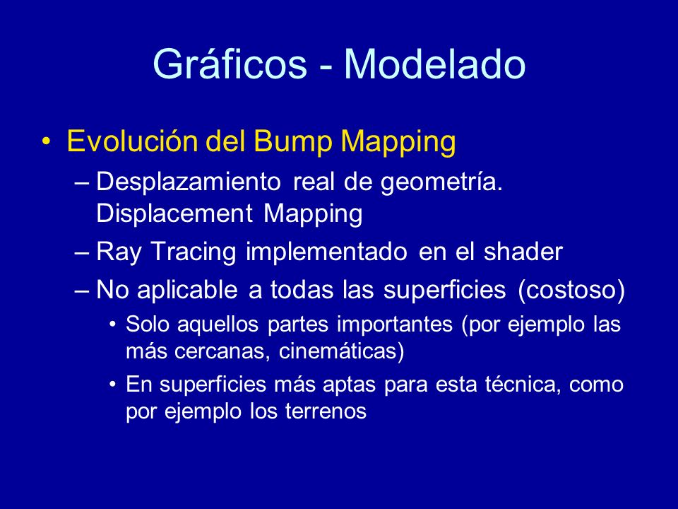 Gráficos - Modelado Evolución del Bump Mapping
