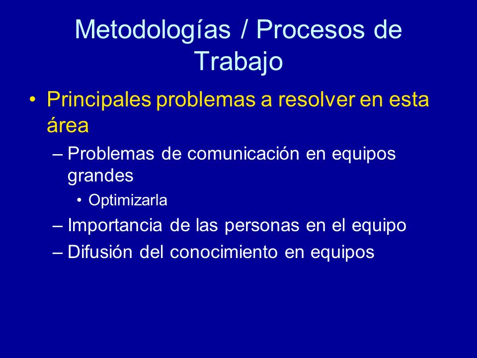 Metodologías / Procesos de Trabajo