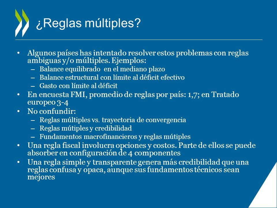 ¿Reglas múltiples Algunos países has intentado resolver estos problemas con reglas ambiguas y/o múltiples. Ejemplos: