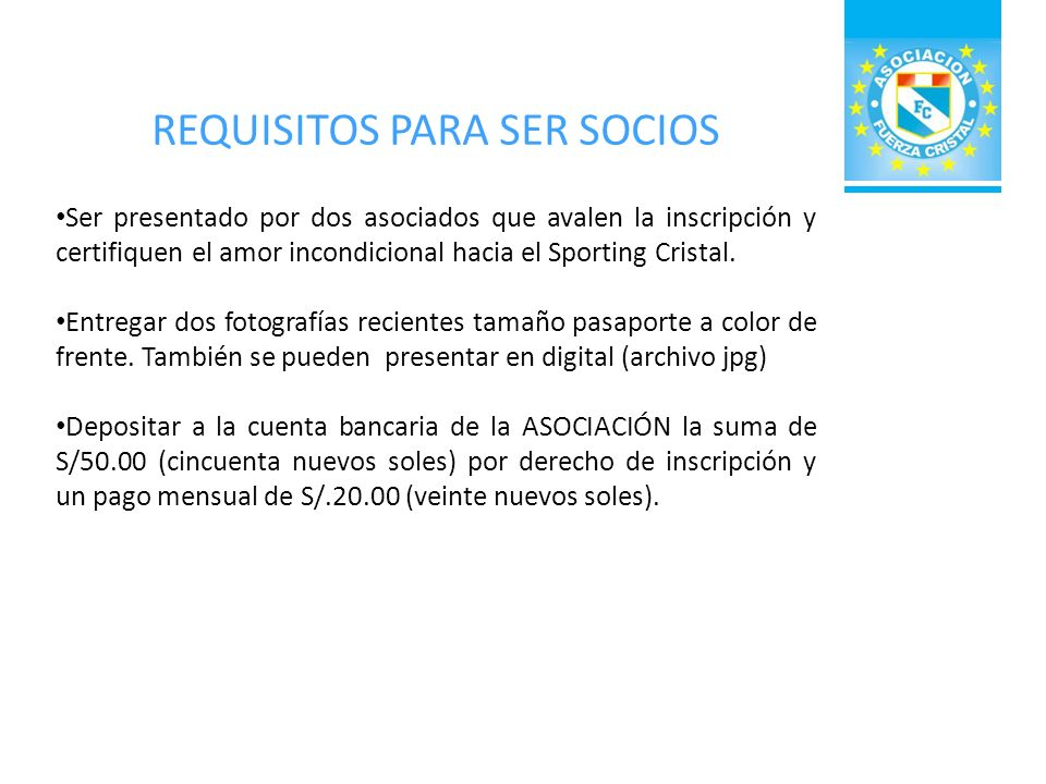 REQUISITOS PARA SER SOCIOS