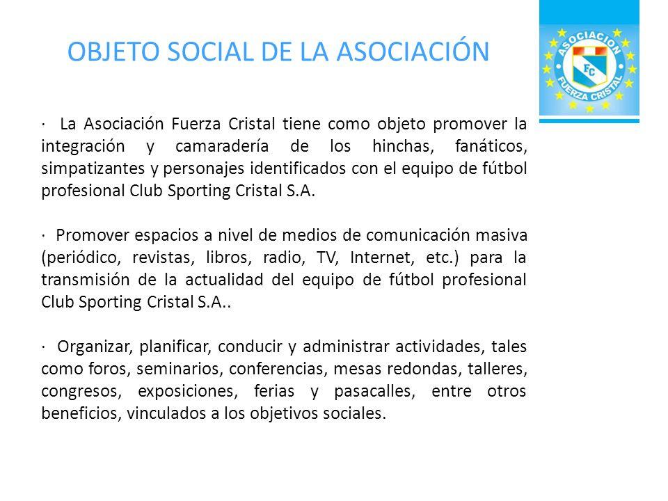 OBJETO SOCIAL DE LA ASOCIACIÓN