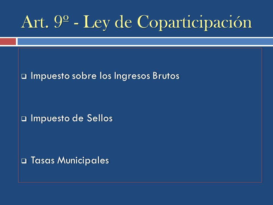 Art. 9º - Ley de Coparticipación