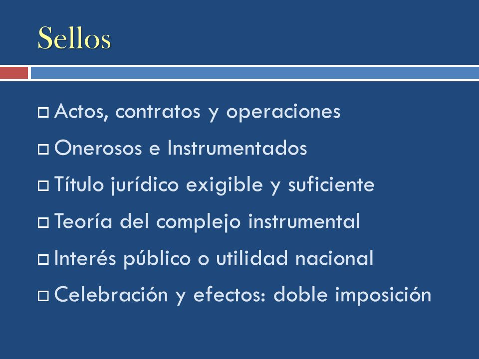 Sellos Actos, contratos y operaciones Onerosos e Instrumentados