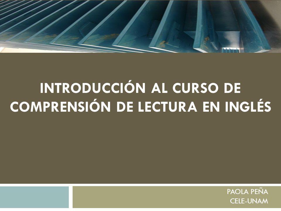 INTRODUCCIÓN AL CURSO DE COMPRENSIÓN DE LECTURA EN INGLÉS