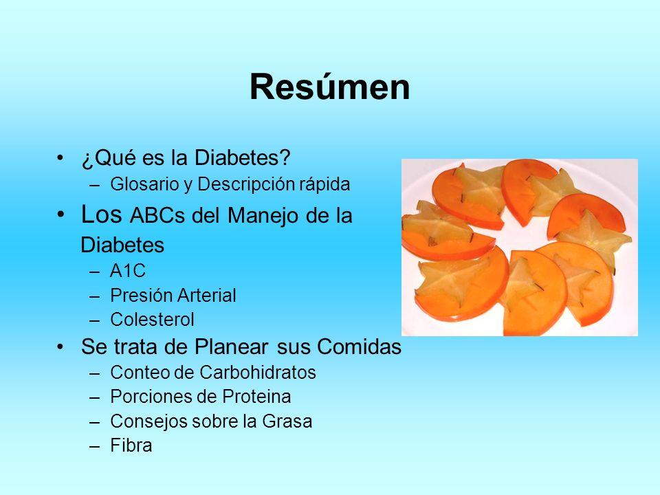 Resúmen Los ABCs del Manejo de la ¿Qué es la Diabetes Diabetes