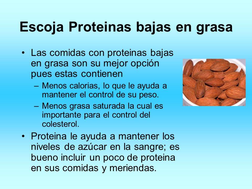 Escoja Proteinas bajas en grasa