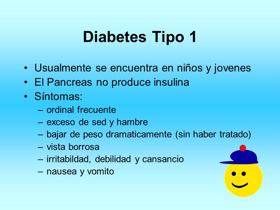 Diabetes Tipo 1 Usualmente se encuentra en niños y jovenes