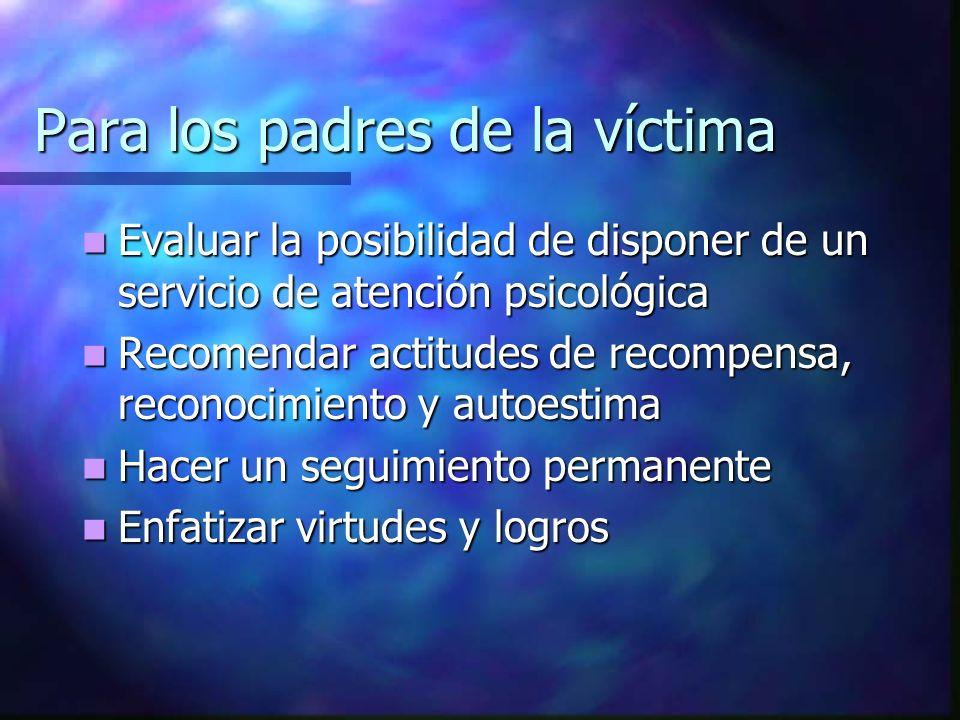 Para los padres de la víctima