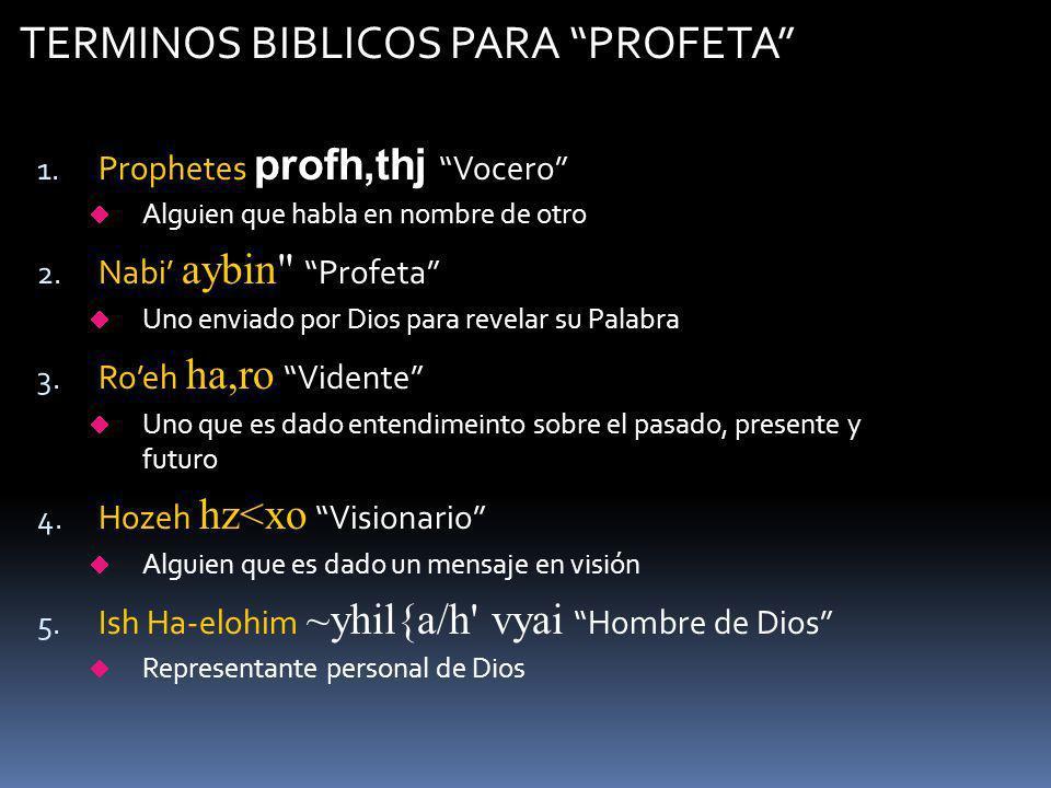 TERMINOS BIBLICOS PARA PROFETA