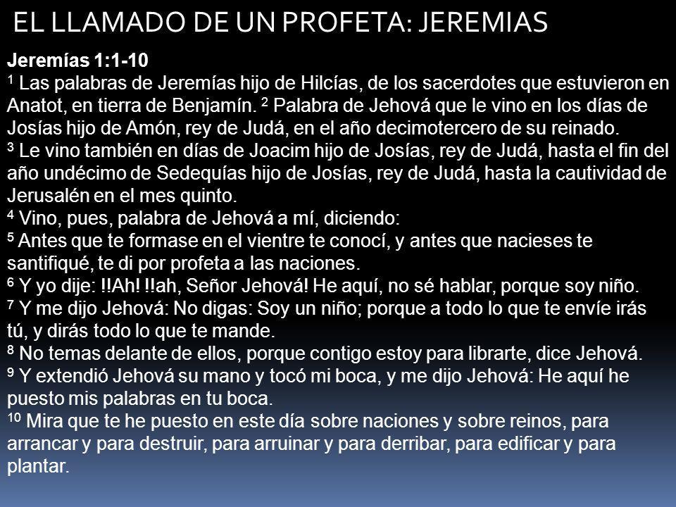 EL LLAMADO DE UN PROFETA: JEREMIAS