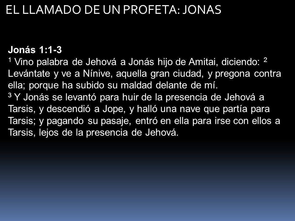 EL LLAMADO DE UN PROFETA: JONAS