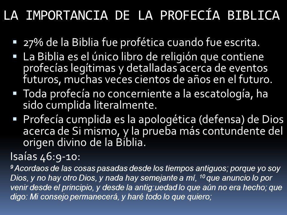 LA IMPORTANCIA DE LA PROFECÍA BIBLICA