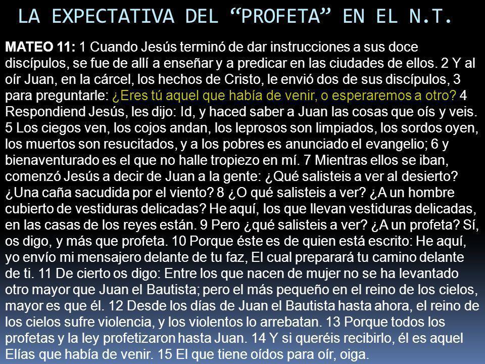 LA EXPECTATIVA DEL PROFETA EN EL N.T.