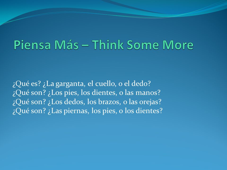 Piensa Más – Think Some More