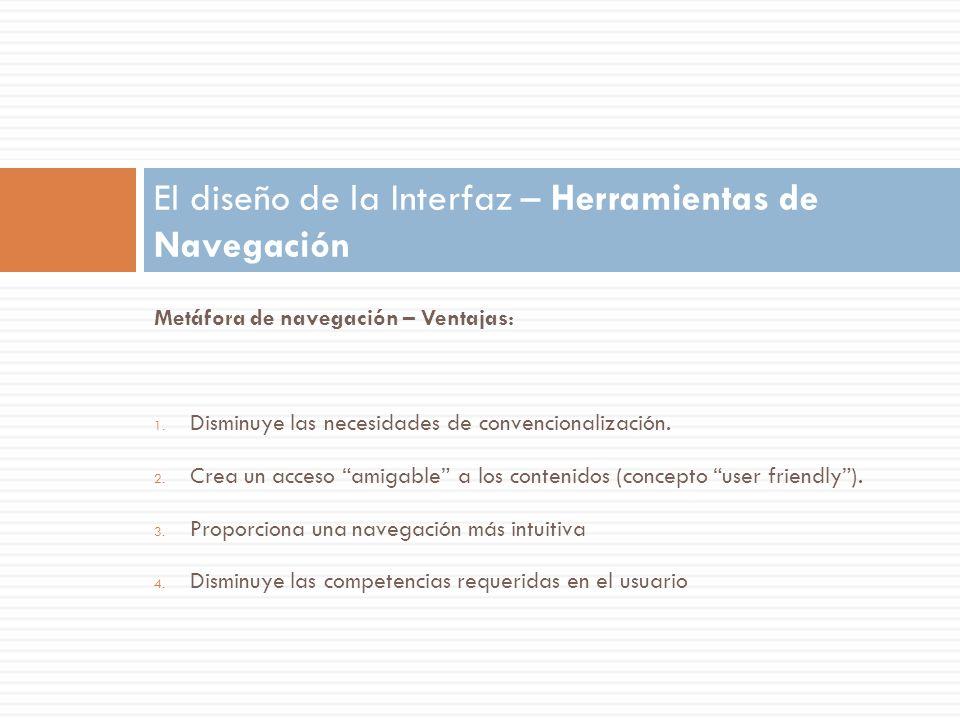 El diseño de la Interfaz – Herramientas de Navegación