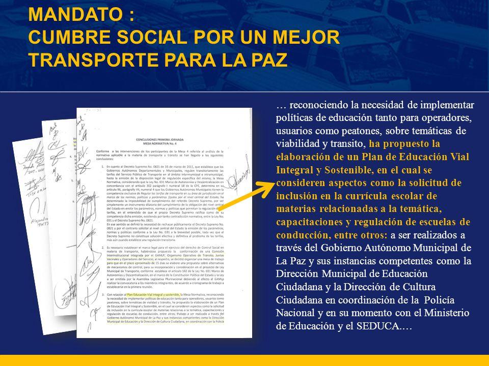 CUMBRE SOCIAL POR UN MEJOR TRANSPORTE PARA LA PAZ