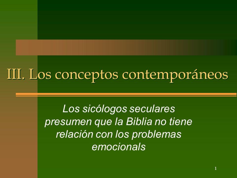 III. Los conceptos contemporáneos