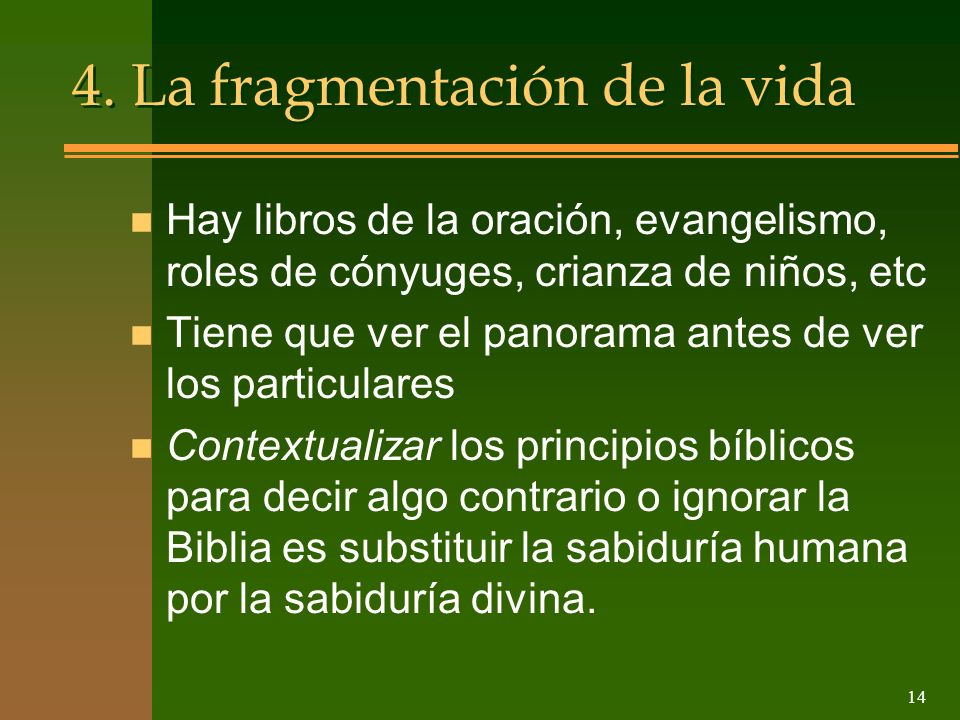4. La fragmentación de la vida