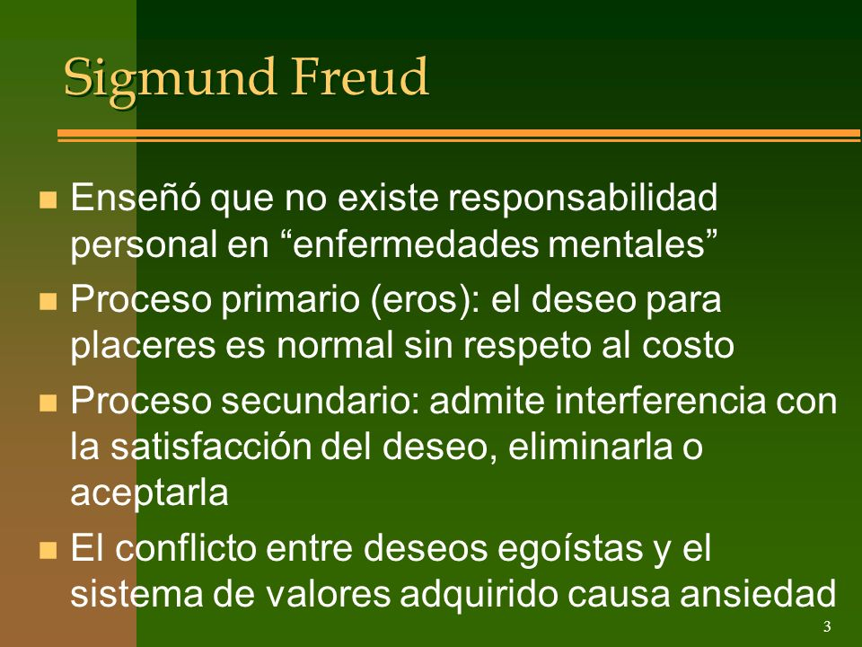 Sigmund Freud Enseñó que no existe responsabilidad personal en enfermedades mentales