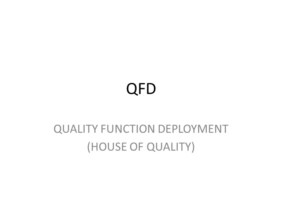 quality function deployment house of quality pdf