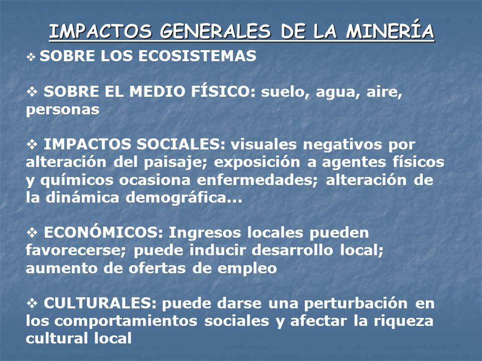 IMPACTOS GENERALES DE LA MINERÍA
