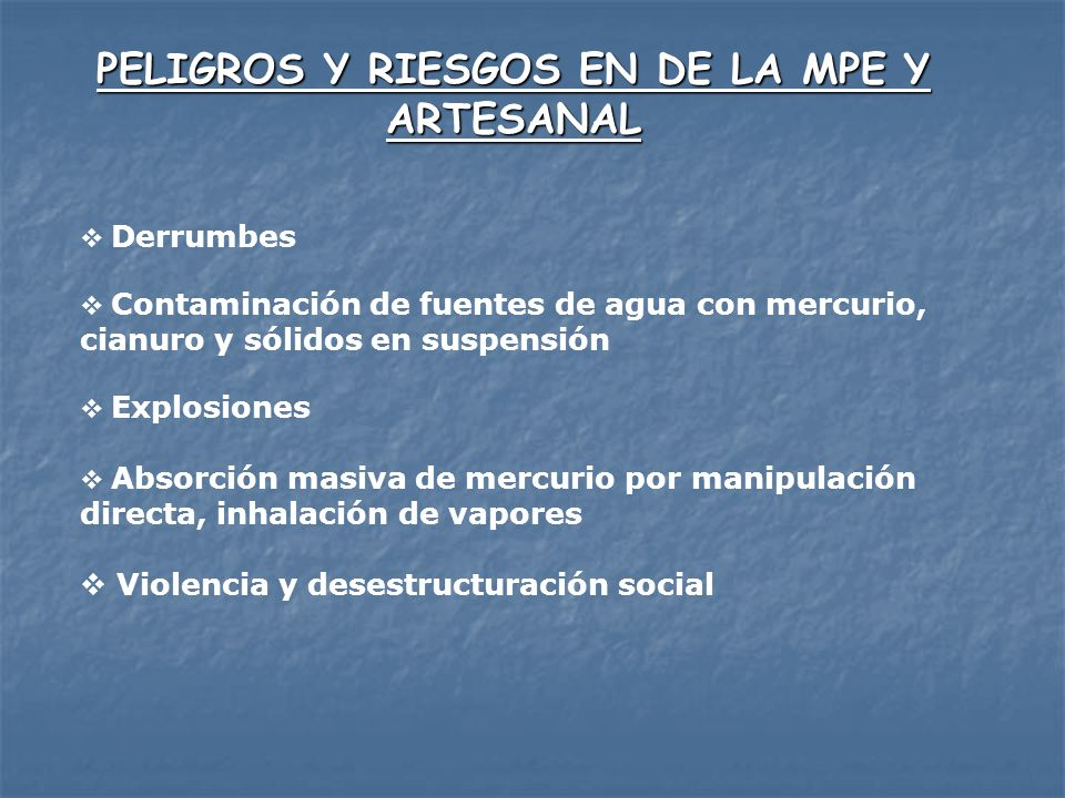 PELIGROS Y RIESGOS EN DE LA MPE Y ARTESANAL