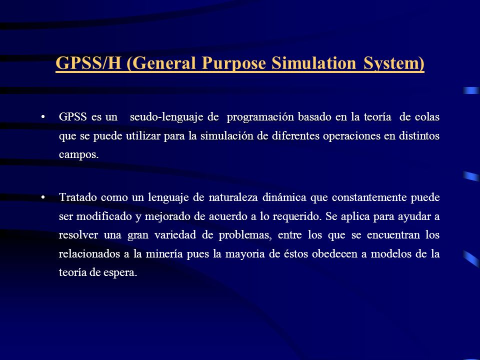 GPSS/H (General Purpose Simulation System)