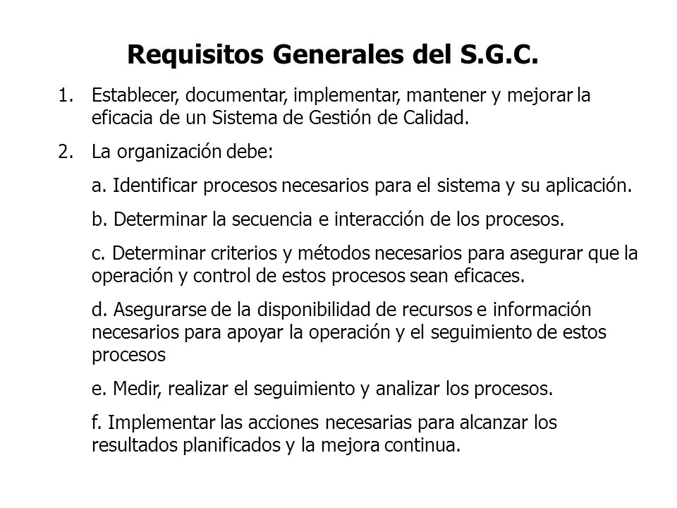 Requisitos Generales del S.G.C.