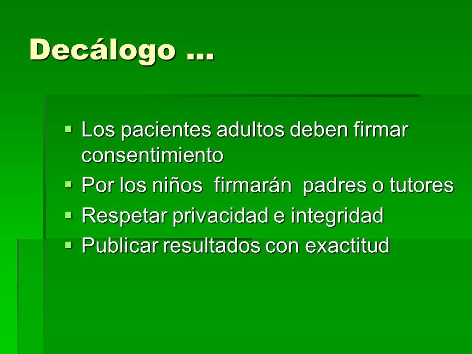 Decálogo … Los pacientes adultos deben firmar consentimiento