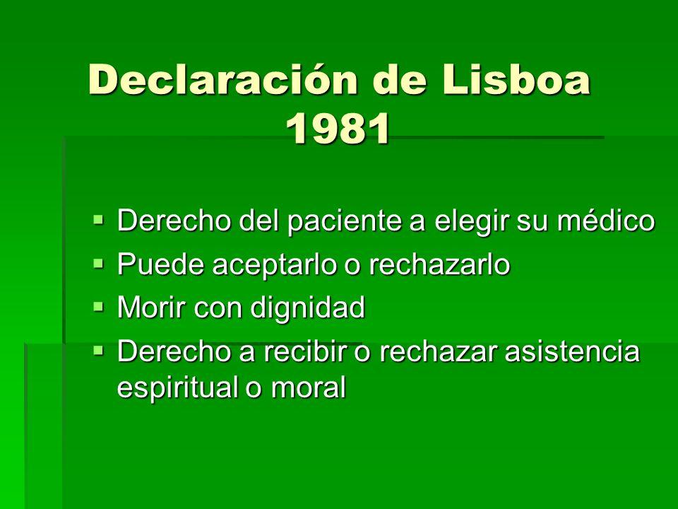 Declaración de Lisboa 1981 Derecho del paciente a elegir su médico