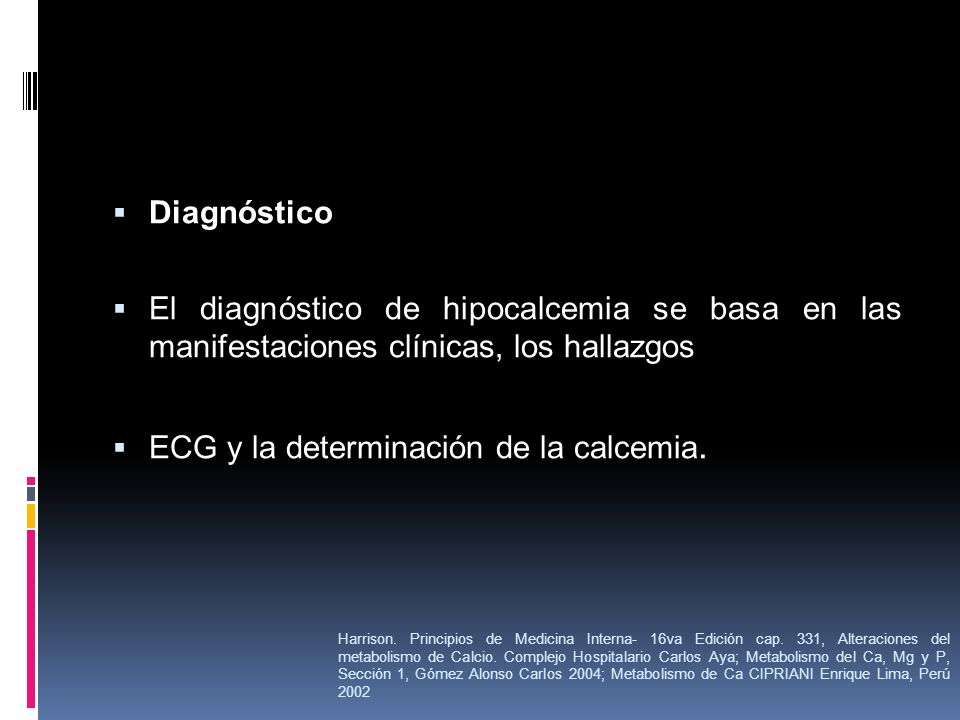 ECG y la determinación de la calcemia.