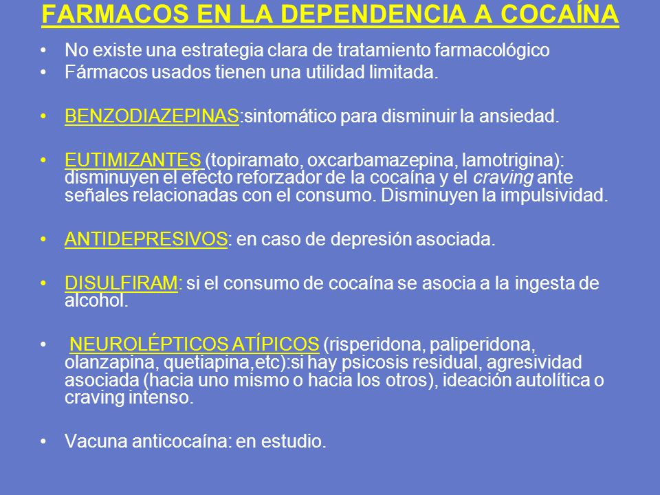 FARMACOS EN LA DEPENDENCIA A COCAÍNA
