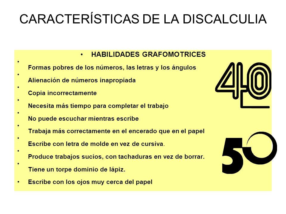 CARACTERÍSTICAS DE LA DISCALCULIA
