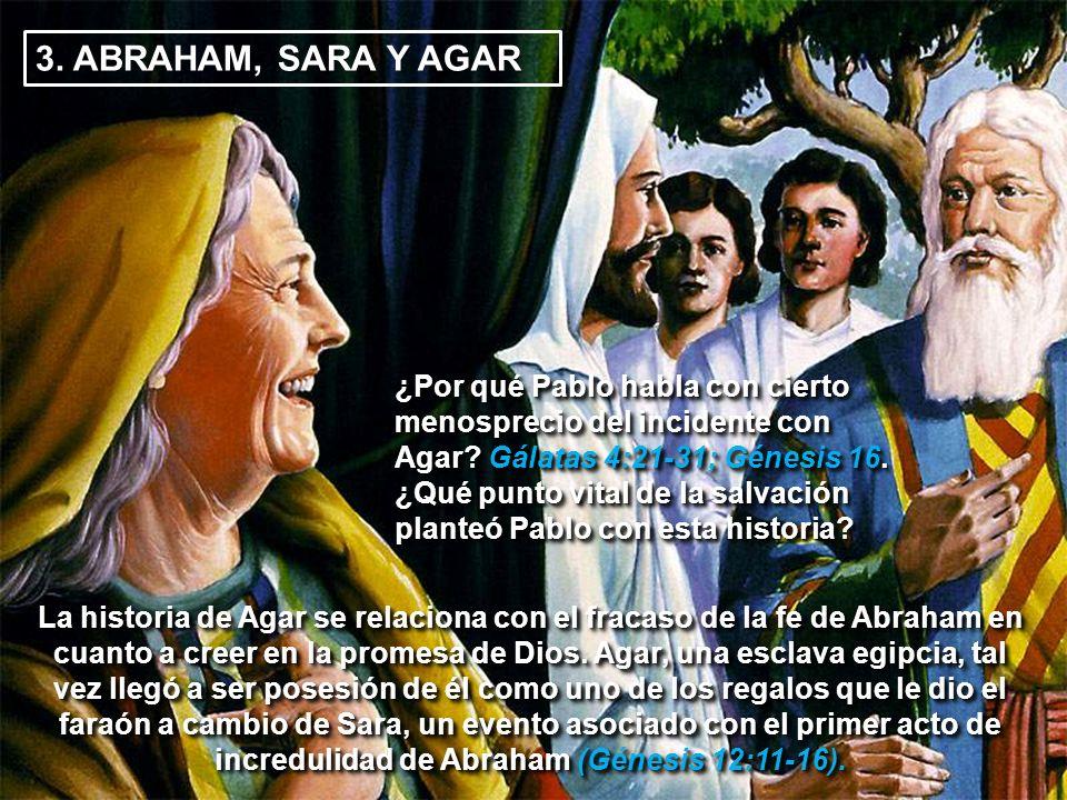 3. ABRAHAM, SARA Y AGAR