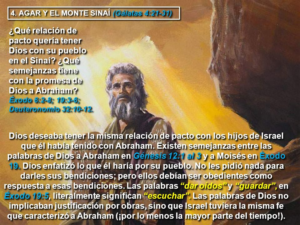 4. AGAR Y EL MONTE SINAÍ (Gálatas 4:21-31)