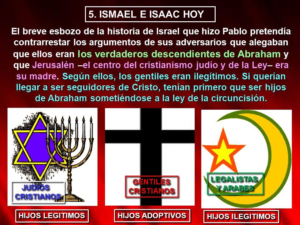 5. ISMAEL E ISAAC HOY