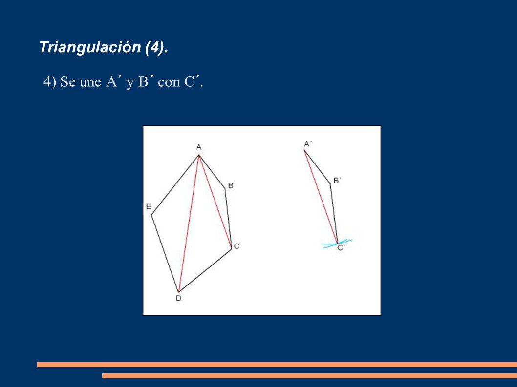 Triangulación (4). Se une A´ y B´ con C´.