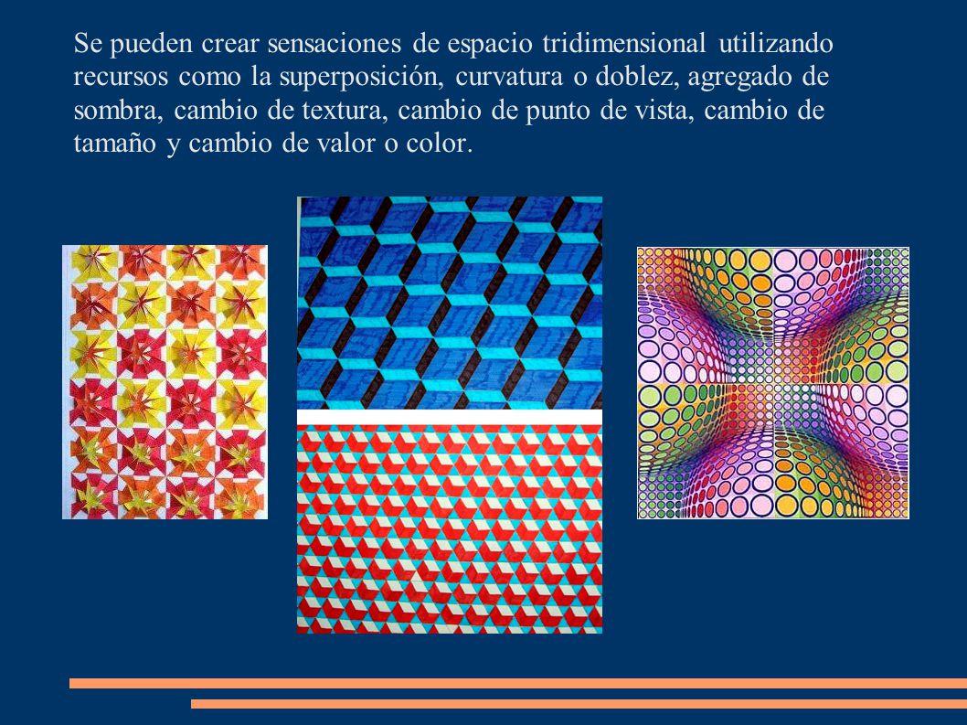 Se pueden crear sensaciones de espacio tridimensional utilizando recursos como la superposición, curvatura o doblez, agregado de sombra, cambio de textura, cambio de punto de vista, cambio de tamaño y cambio de valor o color.