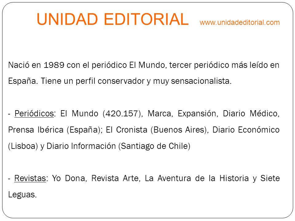 UNIDAD EDITORIAL www.unidadeditorial.com