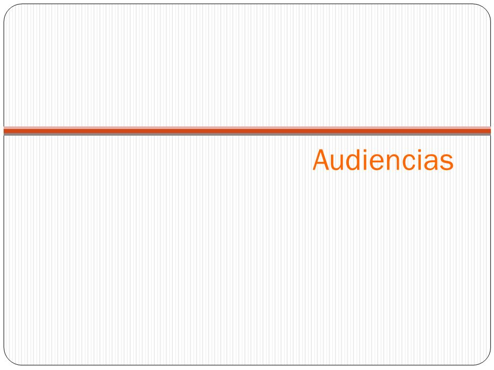 Audiencias
