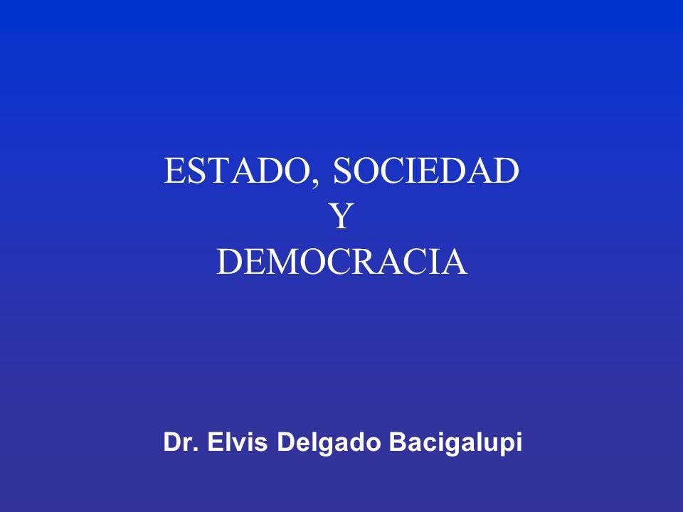 ESTADO, SOCIEDAD Y DEMOCRACIA